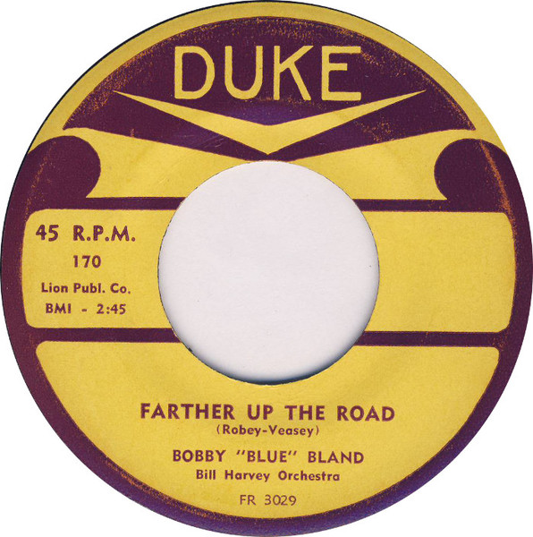 BOBBY BLUE BLAND FARTHER UP THE ROAD MP3 СКАЧАТЬ БЕСПЛАТНО